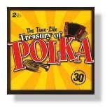 The Time-LIfe Treasury of Polka by Various, The Dynatones, Myron Floren, The Sounds and Frank Yankovic