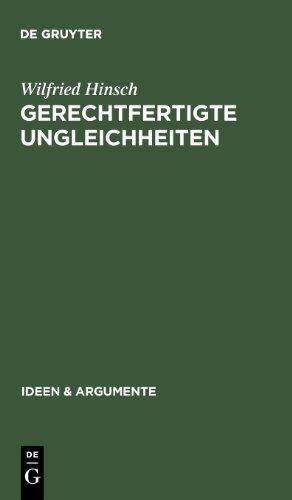 Gerechtfertigte Ungleichheiten. Grundsätze sozialer Gerechtigkeit (Ideen und Argumente) (Ideen & Argumente)