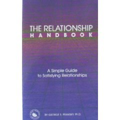 The Relationships Handbook: A Simple Guide to More Satisfying Relationships, George S. Pransky