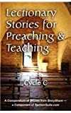 Lectionary Stories for Preaching and Teaching, Cycle C