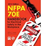 img - for NFPA 70E : Handbook for Electrical Safety in the Workplace, 2012 Edition book / textbook / text book