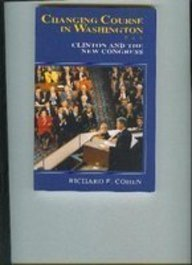 Changing Course in Washington: Clinton and the New Congress PDF