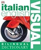 Italian-English Visual Bilingual Dictionary (DK Bilingual Dictionaries)