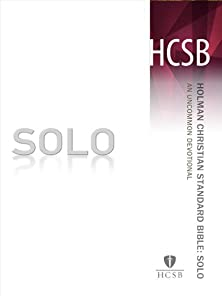 SOLO HCSB, An Uncommon Devotional