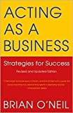 Acting as a Business 4th (fourth) edition Text Only