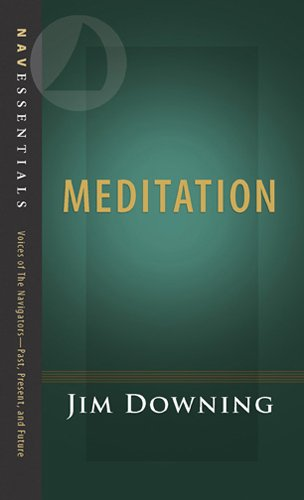 Meditation (NavEssentials Book 1), by Jim Downing