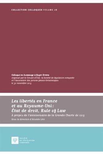 Les libertés en France et au Royaume-Uni : État de droit, Rule of Law : A propos de l'anniversaire de la grande charte de 1215