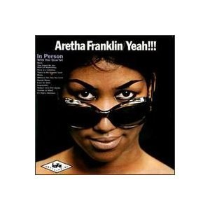 Aretha Franklin - Yeah!!! In Person With Her Quartet (CD10) - Zortam Music