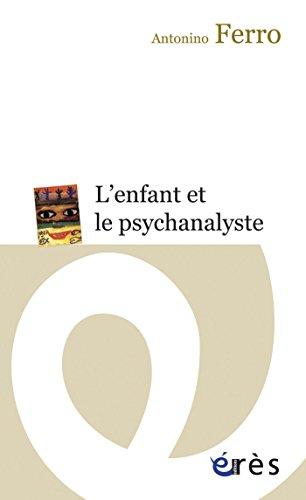 L'enfant et le psychanalyste