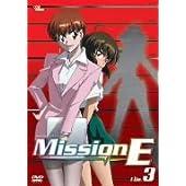 Mission-E File.3 [DVD]