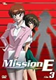 Mission-E File.3 [DVD]