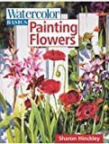 img - for Watercolor Basics: Painting Flowers book / textbook / text book