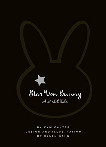 Star Von Bunny: A Model Tale PDF