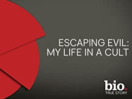Escaping Evil: My Life in a Cult Season 1