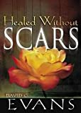img - for Healed Without Scars book / textbook / text book