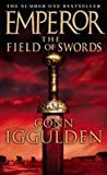 Emperor The Field of Swords Conn Iggulden