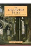 Decorated Style: Architecture and Ornament 1240-1360