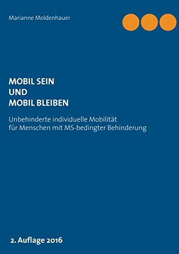 mobil-sein-und-mobil-bleiben-unbehinderte-individuelle-mobilitat-fur-menschen-mit-ms-bedingter-behin