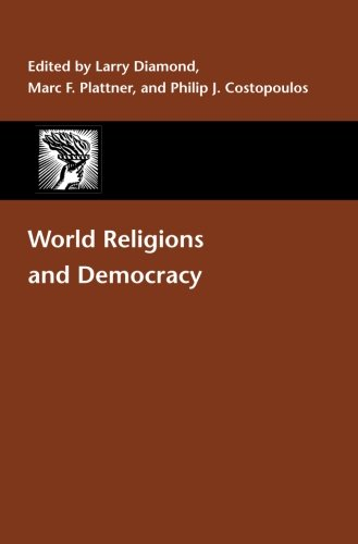 World Religions and Democracy (A Journal of Democracy Book)