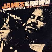 James Brown - 1971-1975 Make It Funky/Big - Zortam Music