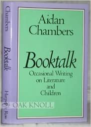 Booktalk: Occasional Writing on Literature and Children