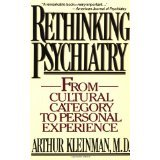 img - for Rethinking Psychiatry: From Cultural Category to Personal Experience [PAPERBACK] [1991] [By Arthur Kleinman] book / textbook / text book