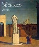img - for De Chirico: 1888-1919 : la metafisica (Italian Edition) book / textbook / text book
