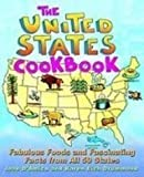 img - for The United States Cookbook: Fabulous Foods and Fascinating Facts from All 50 States book / textbook / text book