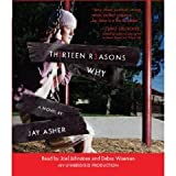 Thirteen Reasons Why [Unabridged 5-CD Set] (AUDIO CD/AUDIO BOOK)