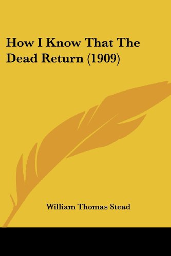 How I Know That the Dead Return (1909)