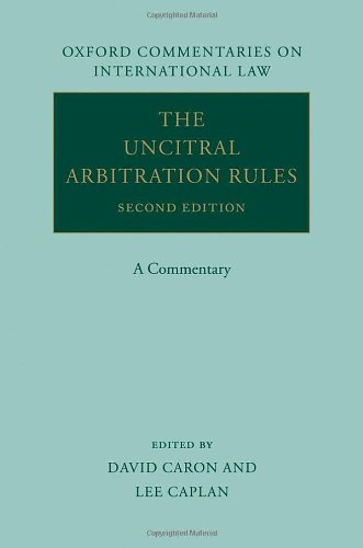 The UNCITRAL Arbitration Rules: A Commentary (Oxford Commentaries on International Law)