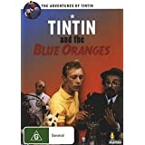 "Tintin and the Blue Oranges (Tintin et les oranges bleues) [Australien Import]von ""Andr� Mari�"""