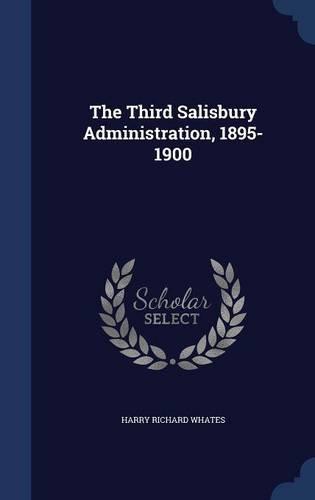 The Third Salisbury Administration, 1895-1900