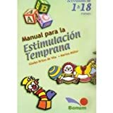 img - for Manual Para La Estimulacion Temprana / Manual for the Early Estimulation: Actividades De 1 A 18 Meses / Activities from 1 to 18 Months (Spanish Edition) book / textbook / text book