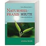 """Naturheilpraxis heute, Lehrbuch und Atlas, mit CD- Rvon """"Elvira Bierbach"""""""
