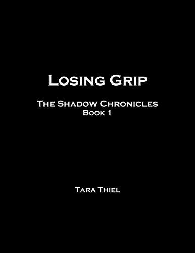 Losing Grip (Shadow Chronicles Book 1) PDF