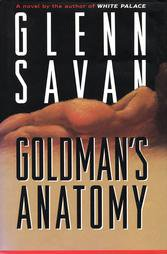 Goldman's Anatomy, GLENN SAVAN