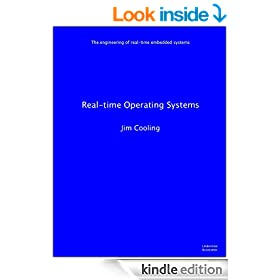 Real-time Operating Systems (The engineering of real-time embedded systems Book 1)