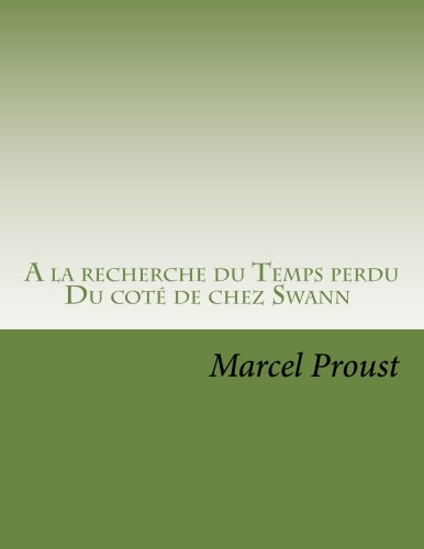 A la recherche du Temps perdu (Dans sa robe d' or, Le cot? de Guermantes, La prisonni?re,) (Volume 3) (French Edition)