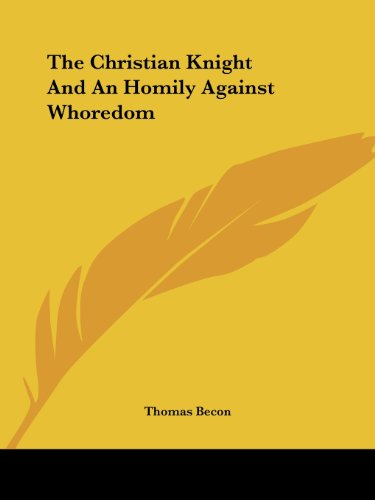 The Christian Knight and an Homily Against Whoredom