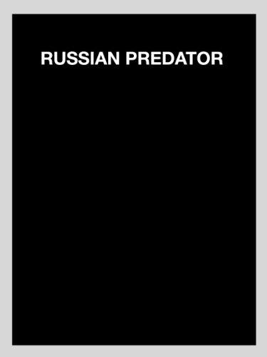 Russian Predator