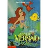 The Little Mermaid (Walt Disney Classic)by Jan Carr