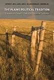 The Plains Political Tradition: Essays on South Dakota Political Tradition