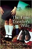 img - for The Time Traveler's Wife Publisher: Houghton Mifflin Harcourt; Reprint edition book / textbook / text book