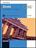 Direkt. Ein Lehrwerk für Deutsch als Fremdsprache. Kursbuch-Arbeitsbuch. Con espansione online. Con CD Audio. Per le Scuole superiori: 1