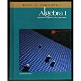 Algebra I: Expressions, Equations, and Applications by Paul A. Foerster