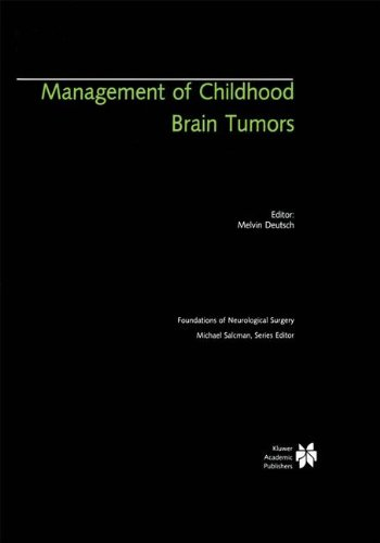 Management of Childhood Brain Tumors (Foundations of Neurological Surgery)