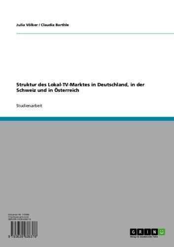 struktur-des-lokal-tv-marktes-in-deutschland-in-der-schweiz-und-in-osterreich-german-edition