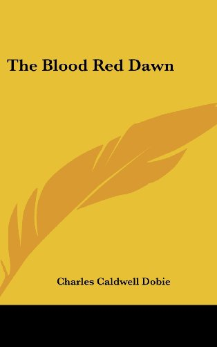 The Blood Red Dawn