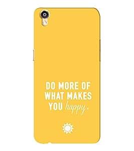 EPICCASE Do what you love Mobile Back Case Cover For Oppo F1 Plus (Designer Case)